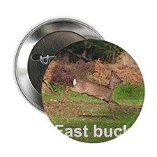 "Fast buck 2.25"" Button"