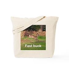 Fast buck Tote Bag