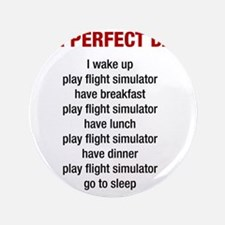 """Perfect Day 3.5"""" Button"""