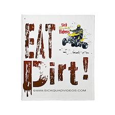 EatDirt Throw Blanket