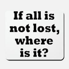 lost1 Mousepad