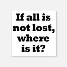 "lost1 Square Sticker 3"" x 3"""
