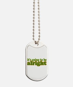 Alright Dog Tags