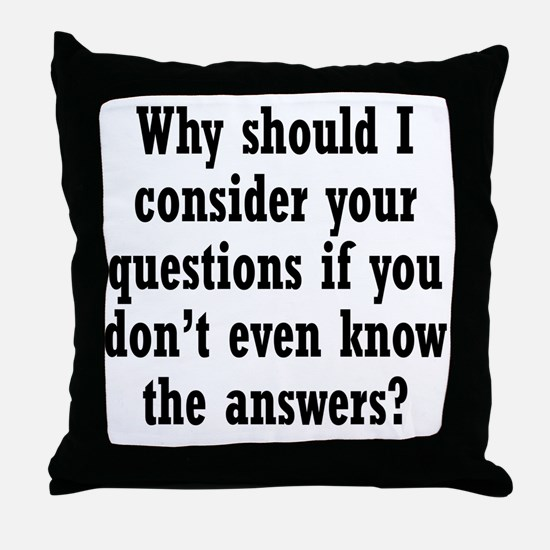 questions1 Throw Pillow