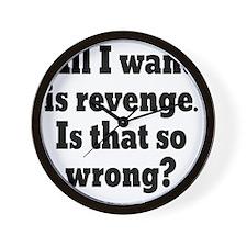 revenge1 Wall Clock