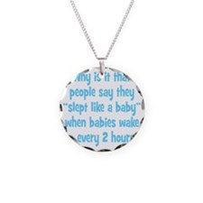 slept_baby3 Necklace