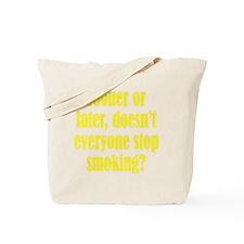 smoking3 Tote Bag