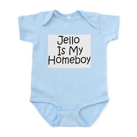 Is My Homeboy Infant Bodysuit