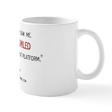 Pough back quote Mug