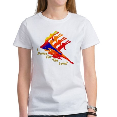 dancer_4_the_Lord Women's T-Shirt