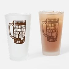 needsbeer Drinking Glass