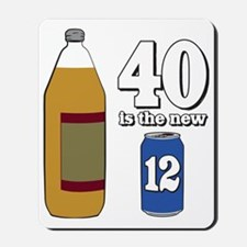 40 is the new 12 Mousepad