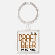 craft beer or nothing Square Keychain