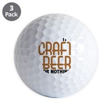 craft beer or nothing Golf Ball