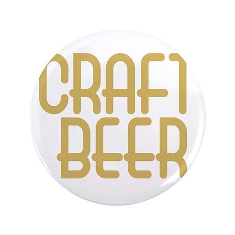 "craft beer or nothing_dark 3.5"" Button"