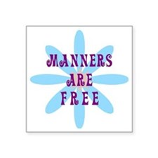 "manners_free Square Sticker 3"" x 3"""