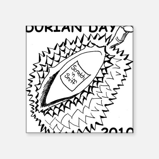 "durian-tee Square Sticker 3"" x 3"""