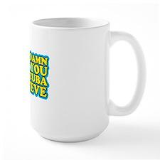 Damn You Scuba Steve T-Shirts Mug
