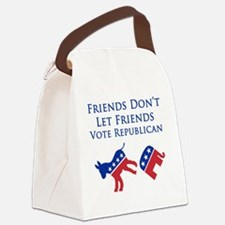 Friends Dont Let Friends Vote Rep Canvas Lunch Bag