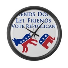 Friends Dont Let Friends Vote Rep Large Wall Clock