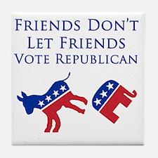 Friends Dont Let Friends Vote Republi Tile Coaster