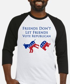 Friends Dont Let Friends Vote Repu Baseball Jersey
