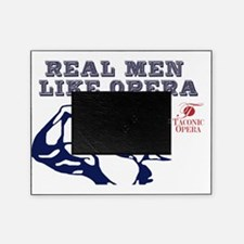 real-men-like-opera4 Picture Frame