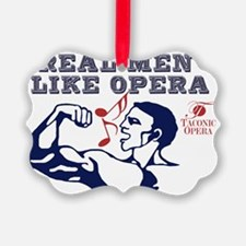 real-men-like-opera4 Ornament