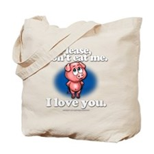 pleasedonteatme_darkshirt Tote Bag