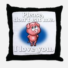 pleasedonteatme_darkshirt Throw Pillow
