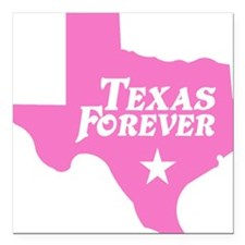 """state-texas-forever-star Square Car Magnet 3"""" x 3"""""""