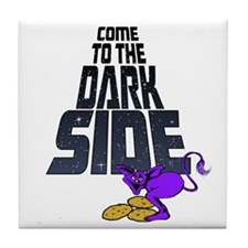 Come To The Dark Side-drk Tile Coaster