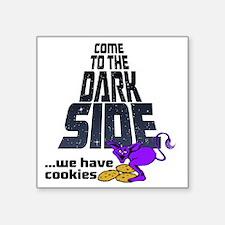 """Come To The Dark Side Square Sticker 3"""" x 3"""""""