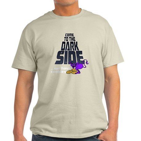Come To The Dark Side-drk Light T-Shirt