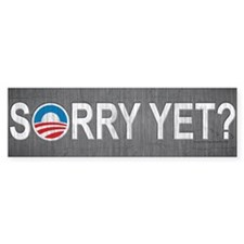 Sorry yet - trendy design Bumper Sticker