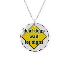 WaitForSigns Necklace