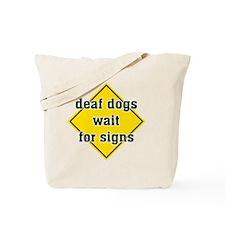 WaitForSigns Tote Bag