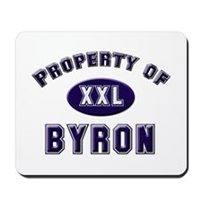 Property of byron Mousepad