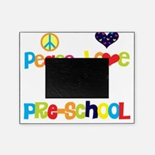 peace love preschool Picture Frame