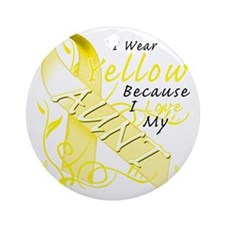 I Wear Yellow Because I Love My Aun Round Ornament