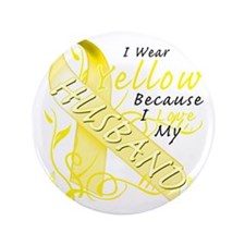 "I Wear Yellow Because I Love My Husban 3.5"" Button"