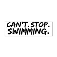 cant stop swimming Car Magnet 10 x 3