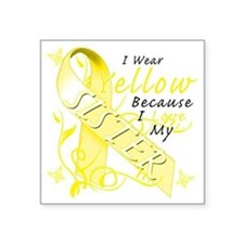 "I Wear Yellow Because I Lov Square Sticker 3"" x 3"""