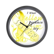 I Wear Yellow Because I Love My Sister Wall Clock