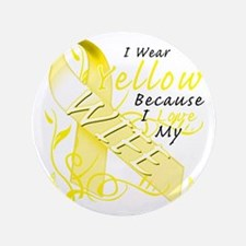 """I Wear Yellow Because I Love My Wife 3.5"""" Button"""