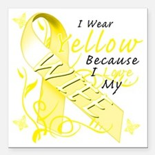 "I Wear Yellow Because I  Square Car Magnet 3"" x 3"""