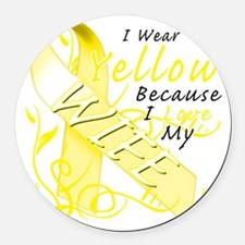 I Wear Yellow Because I Love My W Round Car Magnet