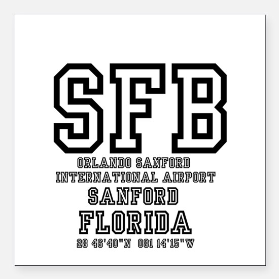 "AIRPORT CODES - SFB - OR Square Car Magnet 3"" x 3"""