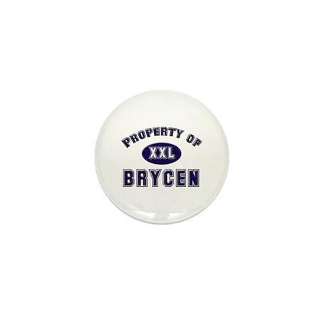 Property of brycen Mini Button