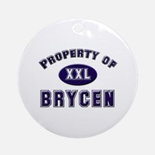 Property of brycen Ornament (Round)